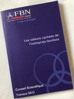 Les valeurs cachées de l'entreprise familiale-FBN France- 2013